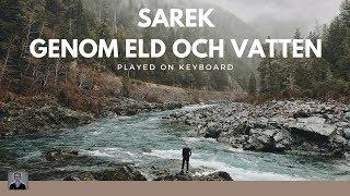 SyntarN spelar Genom Eld och Vatten - Sarek (lyrics)