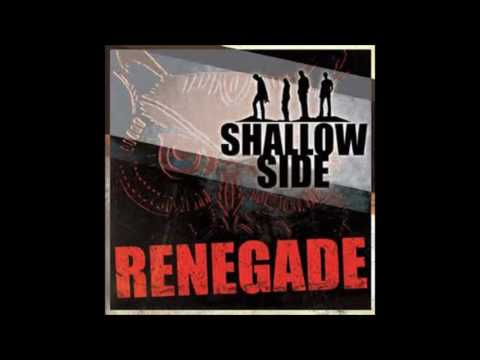 Shallow Side - Renegade (lyrics)