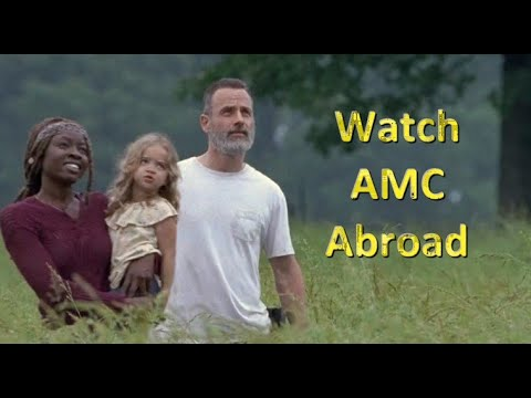 How To Watch AMC Abroad?