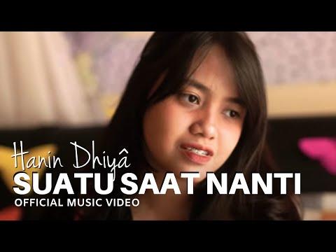 Download lagu terbaru Hanin Dhiya - Suatu Saat Nanti    mp4, download lagu gratis