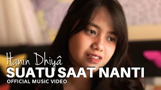 Download Hanin Dhiya - Suatu Saat Nanti