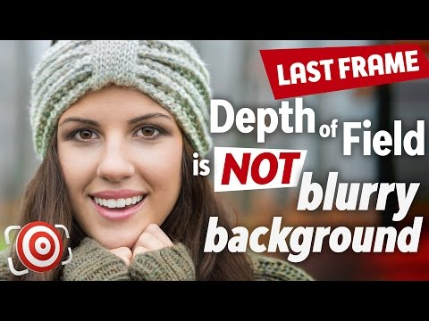 Photography Tip:  Depth of Field is NOT a Blurry Background - The Last Frame