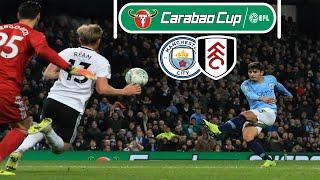 Man City vs Fulham 2-0 Post Match Analysis | 2018/19 Carabao Cup Round Of 16 Recap