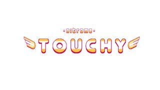 Nitrome Touchy Released!