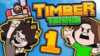 Timber Tennis: Tennis Gods - PART 1 - Game Grumps VS