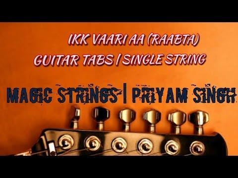 IKK VAARI AA | RAABTA | GUITAR TABS | SINGLE STRING | EASY LESSON FOR BEGINNERS