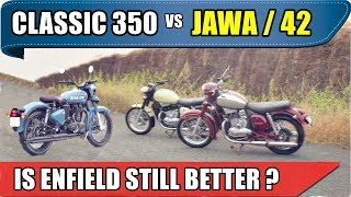 Jawa / jawa 42 vs royal enfield classic 350 | which to buy | jawa 42 vs classic 350 signal | ASY