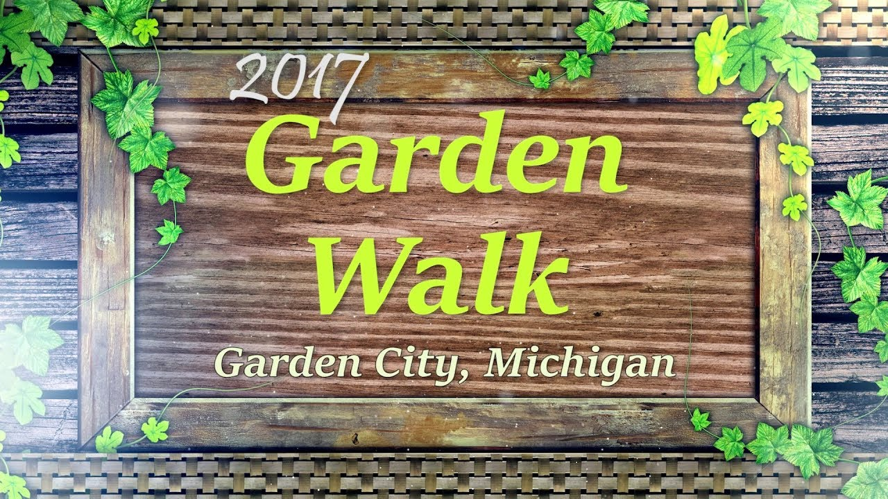 Garden Walk 2017 Highlights: 2017 Garden Walk