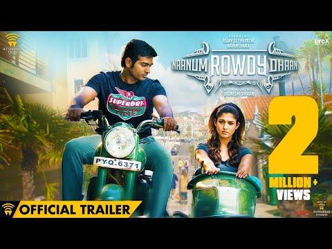 Naanum Rowdy Dhaan - Official Trailer |...