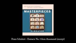 Track 5: Schubert - Entracte No. 3 from Rosamunde