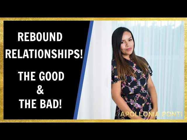 Rebound Relationships | The GOOD & The BAD About Rebound Relationships!