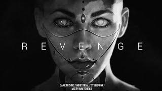 Dark Techno / Industrial / Cyberpunk Mix 'Revenge' | Dark Electro