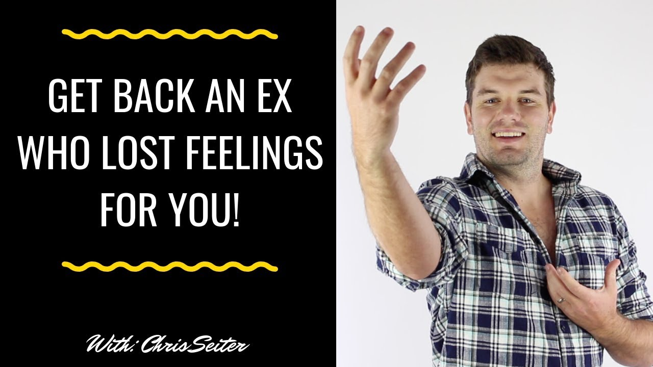 My Ex Lost Feelings For Me- How Can I Get Them Back?