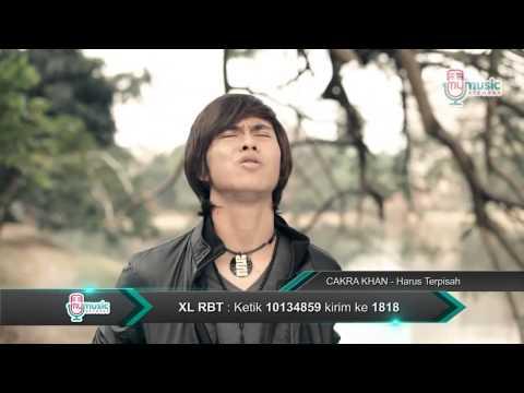 HD Cakra Khan - Harus Terpisah
