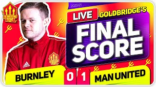 GOLDBRIDGE! Burnley 0-1 Manchester United Match Reaction