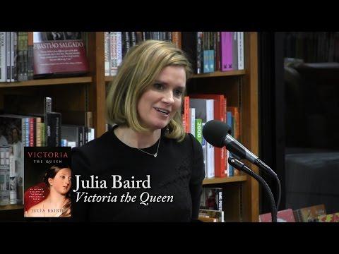 "Julia Baird, ""Victoria: The Queen"""