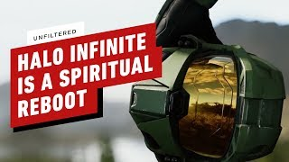 Halo Infinite Will Be a 'Spiritual Reboot' For the Franchise - IGN Unfiltered