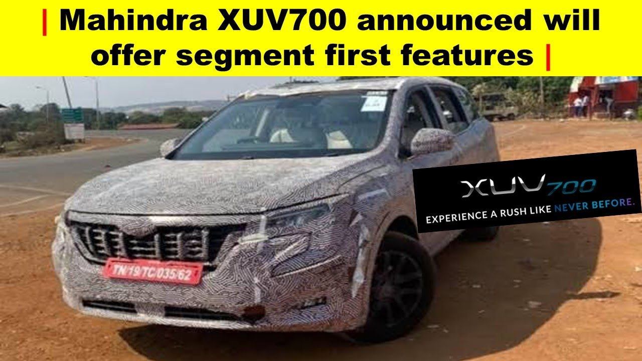 Mahindra XUV700 announced will offer segment first features | Uandi Automobiles
