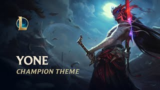 Yone, The Unforgotten | Champion Theme - League of Legends