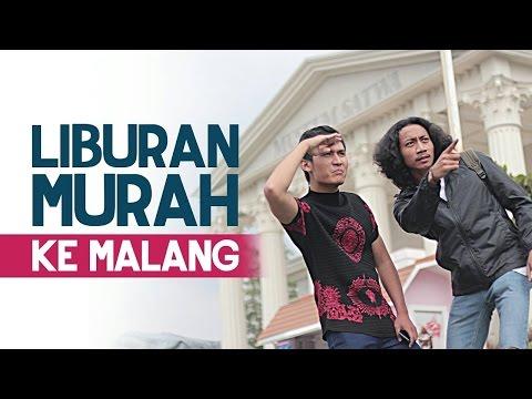 7 CARA LIBURAN MURAH ke MALANG | ISENG Project
