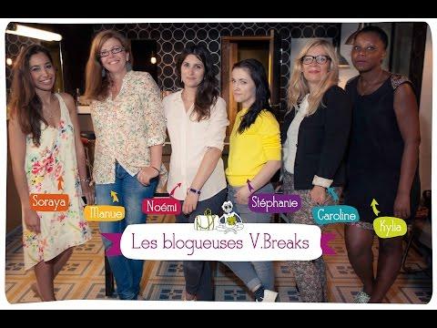 Les V.Breaks : bons plans week-ends de blogueuses passionnées !