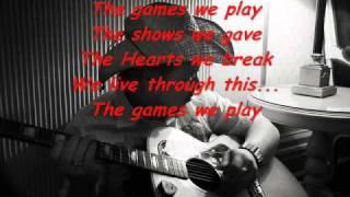 Kurt Nilsen - Games we play ( Lyrics)