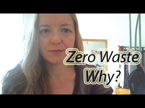 Why go Zero Waste