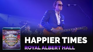 Joe Bonamassa - Happier Times - Tour de Force Live in London
