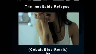 Filter - The Inevitable Relapse (Cobalt Blue ReMix by TweakerRay)