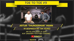 TOE TO TOE | #9 | ARTUR MANN
