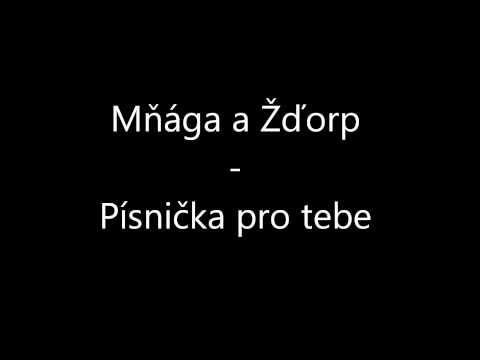 Mňága a Žďorp  Písnička pro tebe