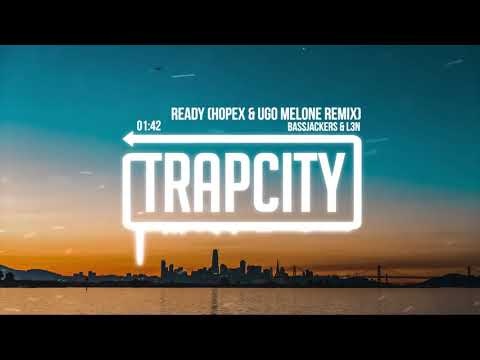 Bassjackers & L3N - Ready (HOPEX & Ugo Melone Remix) [Lyrics][HD][HQ]