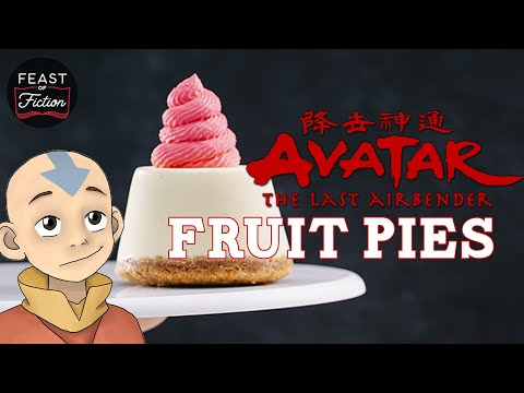 Fruit Pies! Avatar the Last Airbender Food IRL | Feast of Fiction