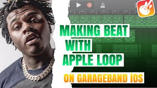 MAKING TRAP BEAT WITH APPLE LOOPS ON GARAGEBAND IOS | HOW TO MAKE BEATS ON GARAGEBAND IOS