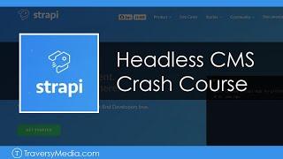 Strapi.js Crash Course | Headless CMS