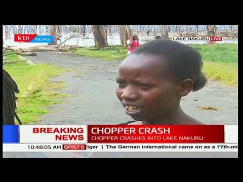 Eye witnesses account to the chopper crash in Lake Nakuru