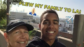 FLEW MY WHOLE FAMILY OUT TO LA TO VISIT ME! (Vlog #4)