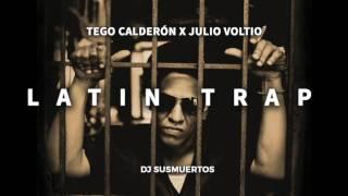 2017 LATIN TRAP - TEGO CALDERON X JULIO VOLTIO - DJ SUSMUERTOS (Download Link)