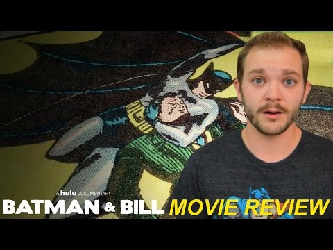 Batman & Bill (2017) | Movie Review | Patrick Beatty Reviews
