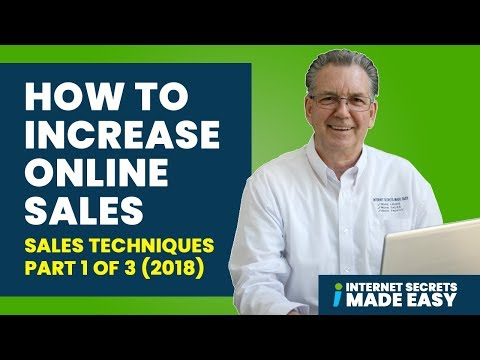 How To Increase Online Sales - Sales Techniques-part 1 of 3