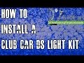 Club Car Light Kit | How to Install on DS Golf Cart