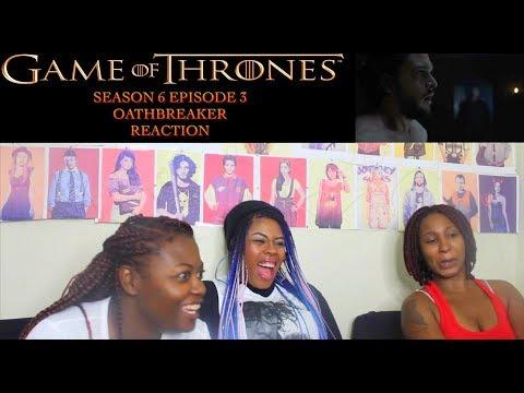 Game of Thrones Season 6 Episode 3 Reaction!!! Oathbreaker