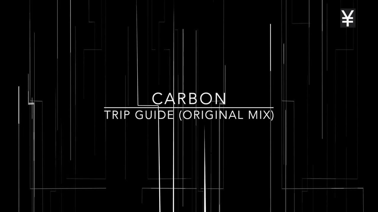 Download Carbon  - Trip Guide Original Mix