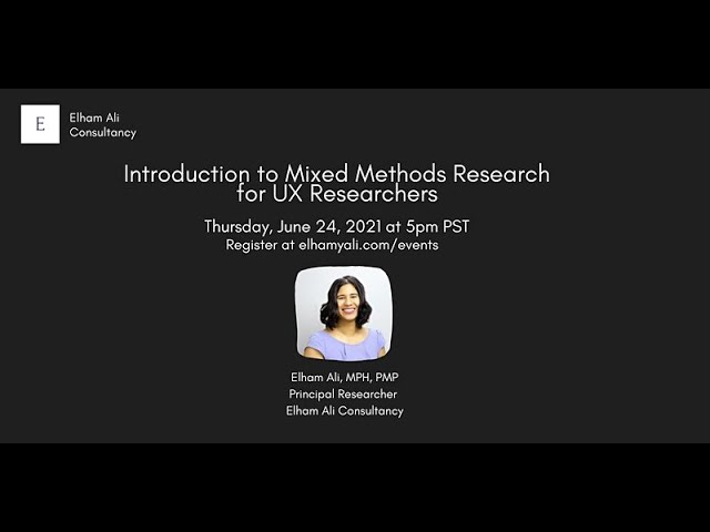 Introduction to Mixed Methods Research for UX Researchers