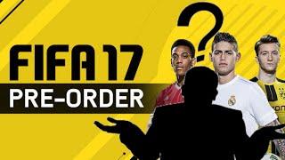FIFA 17  czy PRE ORDER i wersja cyfrowa to dobry wybór?