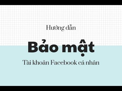 cách bảo vệ tài khoản facebook không bị hack - Hướng dẫn bảo mật để không bị hack mất tài khoản facebook