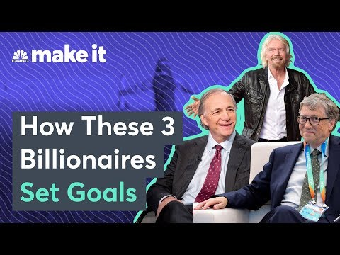 How Billionaires Bill Gates, Richard Branson And Ray Dalio Set Goals