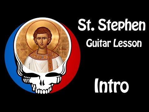 St Stephen Guitar Lesson (Intro) with tab