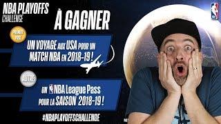 GAGNE UN VOYAGE NBA avec les PLAYOFFS 2018