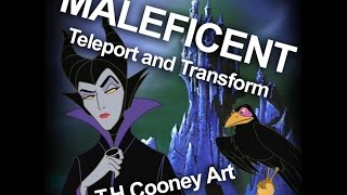 Maleficent Teleport and Transform - T.H.Cooney Art
